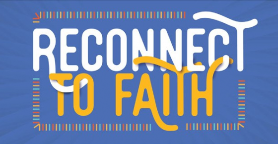 Reconnect To Faith